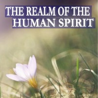 005 The Realm of the Human Spirit